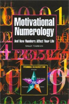 Motivational Numerology: And How Numbers Affect Your Life